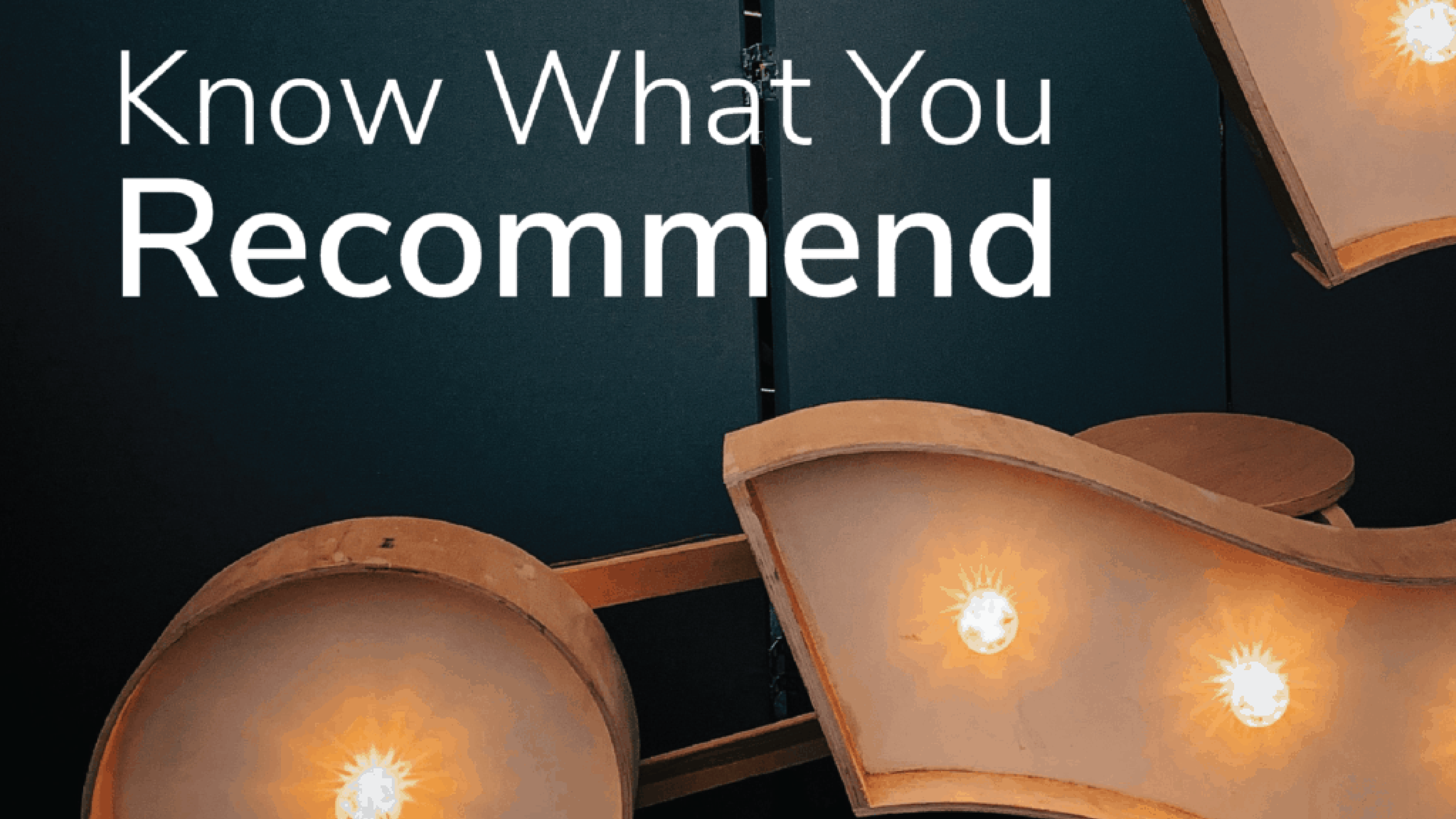 Know What You Recommend