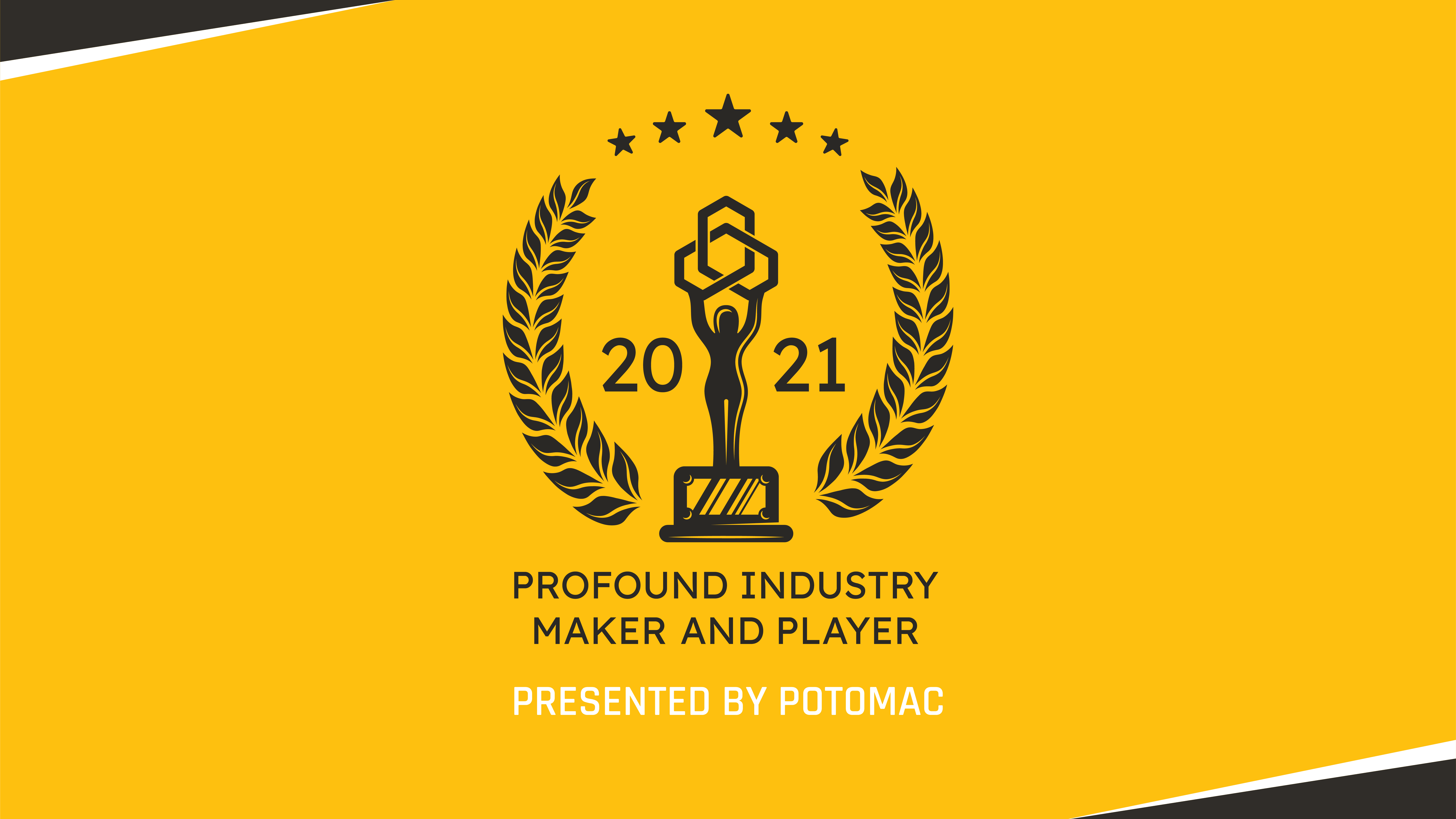 Profound Industry Maker and Player (PIMP) Awards